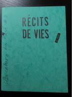"""Cahier du Pavé """"Récits de vie"""""""